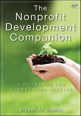 The Nonprofit Development Companion By Dewitt, Brydon M.