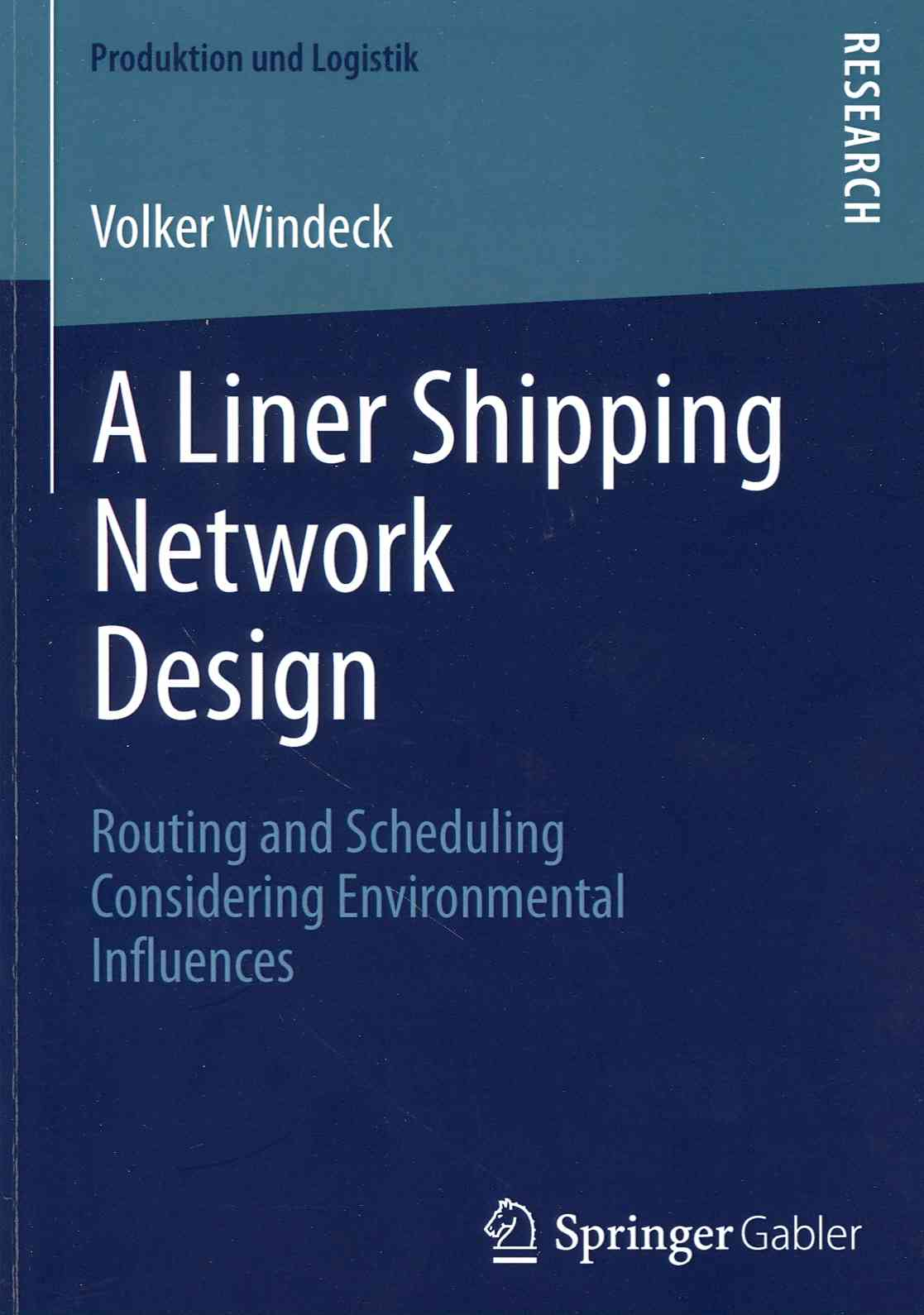 A Liner Shipping Network Design By Windeck, Volker
